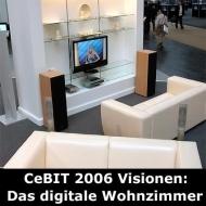CeBIT 2006: Digital Living im Wohnzimmer