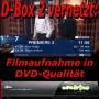 D-Box 2 vernetzt: Timer-gesteuerte Filmaufnahme auf Festplatte